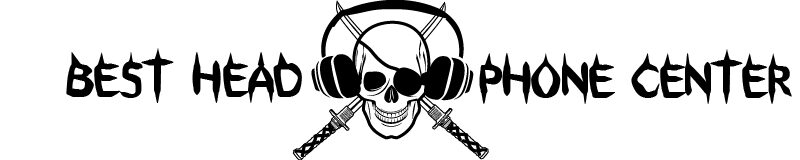 Best Headphone Center